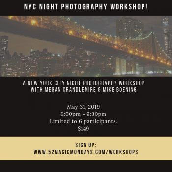 May 31, 2019 Night Photography Workshop!